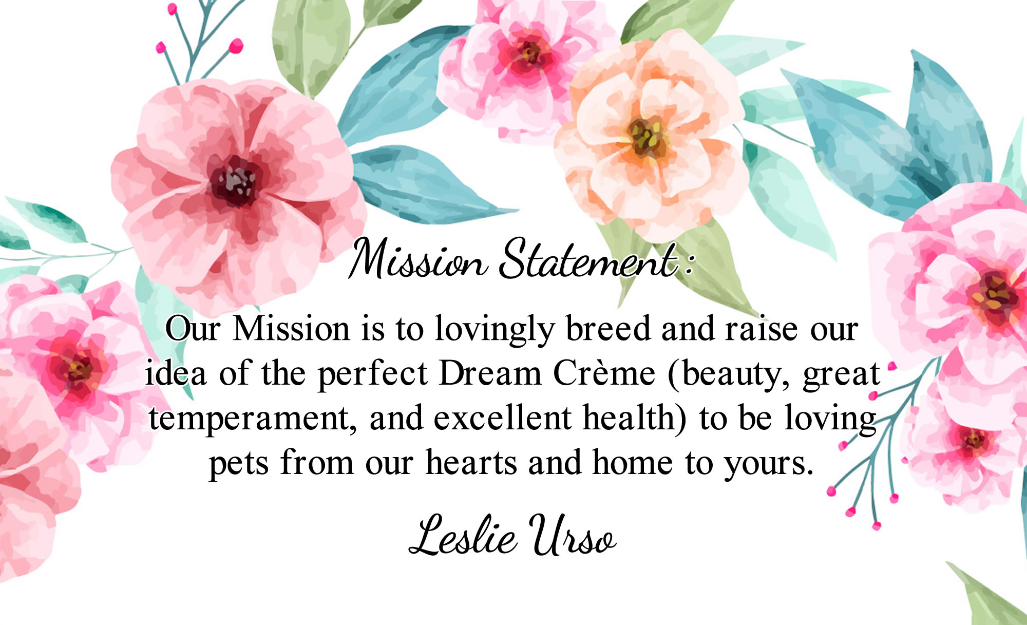 Creme of the Crop English Cream Miniature Dachshunds Breeder - Mission Statement